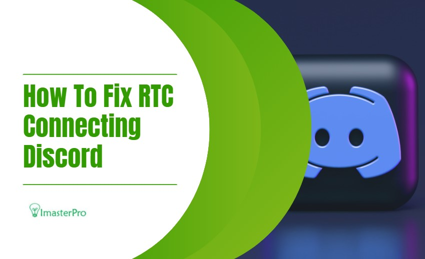 How To Fix RTC Connecting Discord